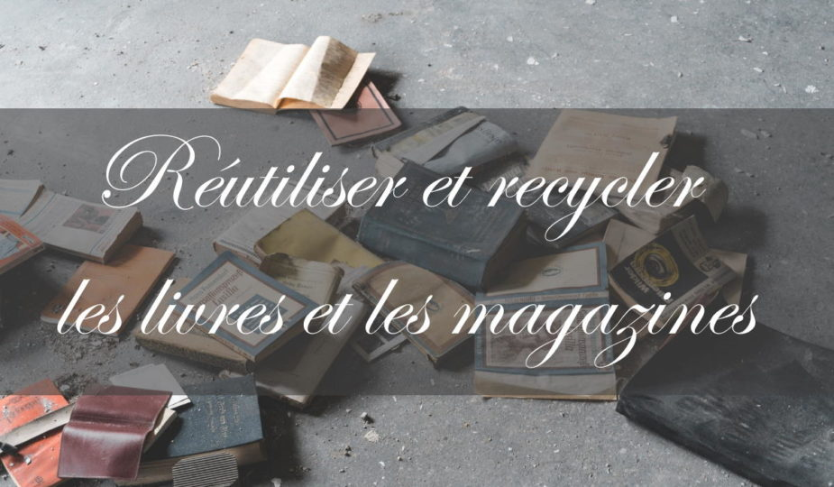 recyclage livres, recycler livres, recyclage papier, recycler papier,recycler magazines, recyclage magazines